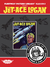 Fleetway Picture Library Classics: JET-ACE LOGAN featuring the art of Ron Turner and Kurt Caesar (Limited Edition)